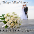 7  Things I Didn't Know Before I Got Married wText