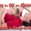 why its ok for christian moms to keep it real