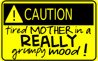 caution_tired_mother