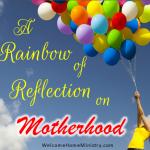 A Reflection of Motherhood