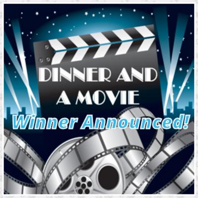 Valentine's Giveaway – Dinner & Movie (Winner Announced!)