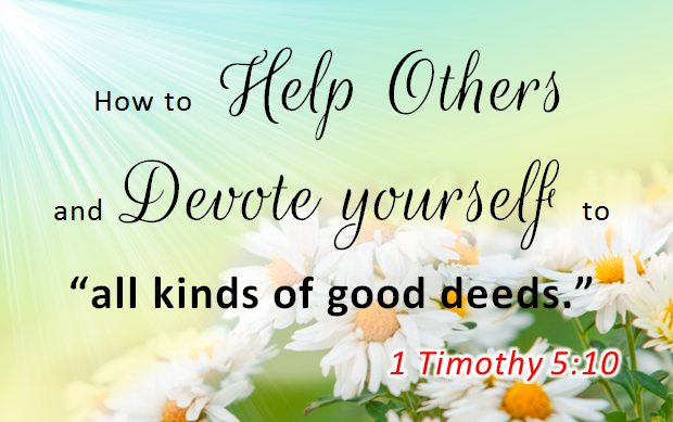 How to help others and do good deeds