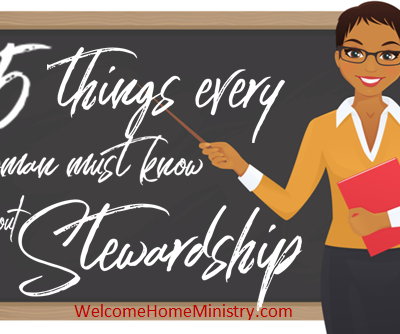 Faithfulness in Family Life: 5 Things Women Must Know about Stewardship