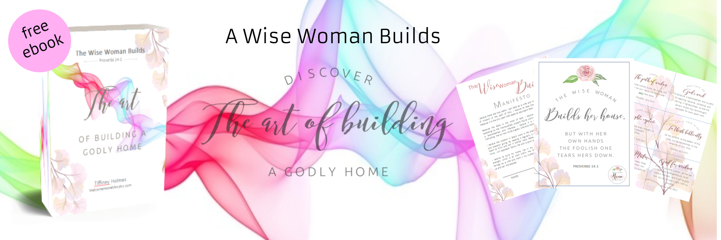 Free Ebook! The Wise Woman Builds: The Art of Home Building