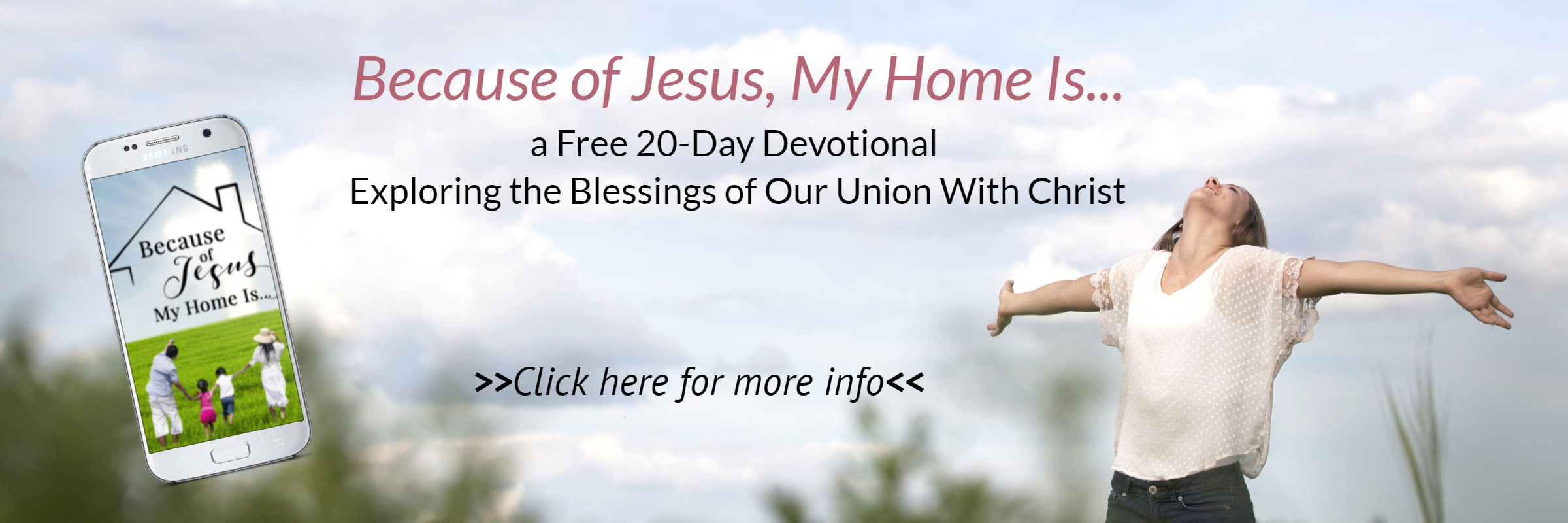 Free Devotional! Because of Jesus, My Home Is...